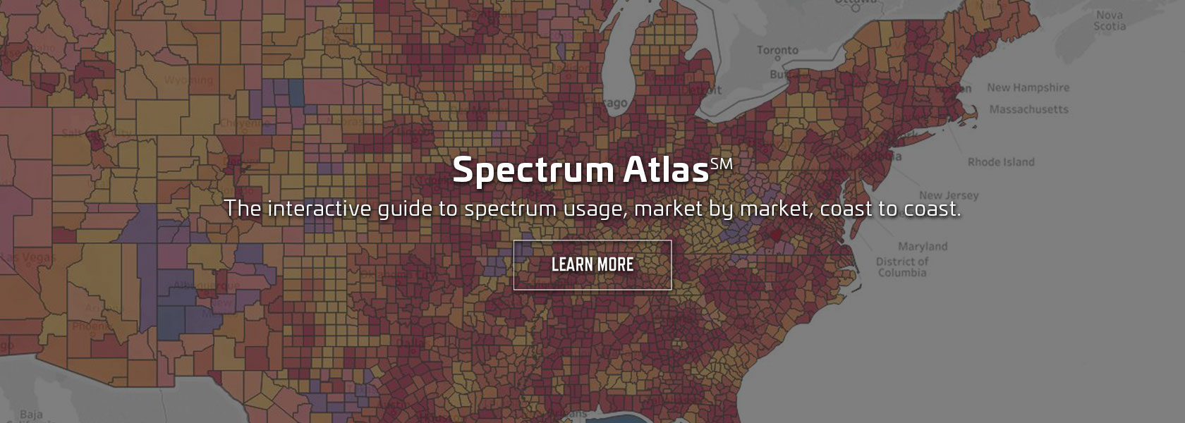 Spectrum Atlas | The interactive guide to spectrum usage, market by market, coast to coast