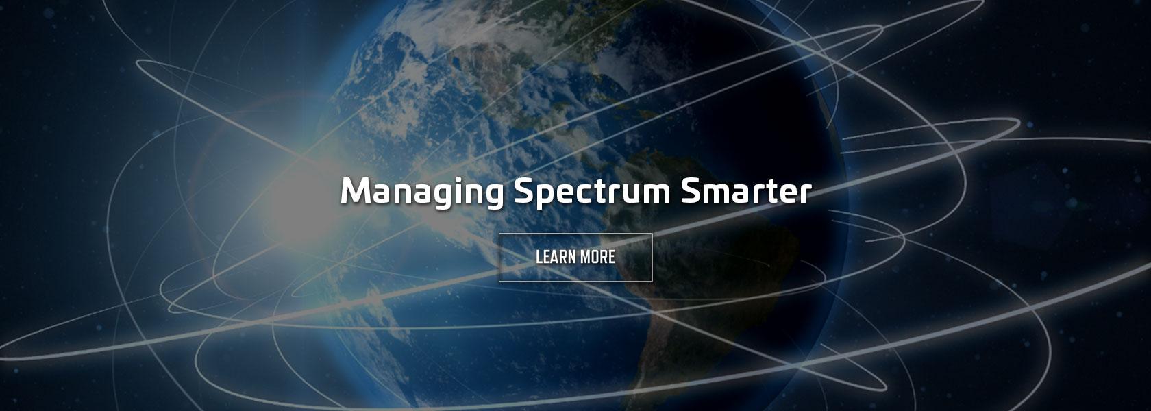 Managing Spectrum Smarter