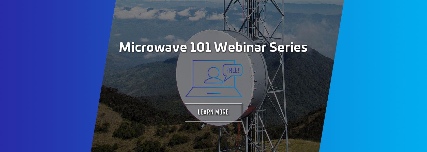 Microwave 101 Webinar Series